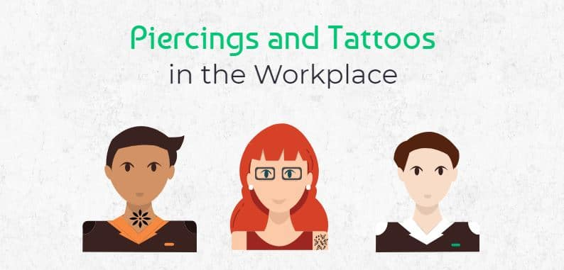 piercings and tattoos in the workplace
