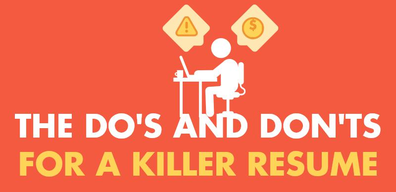 Dos and Donts Killer Resume