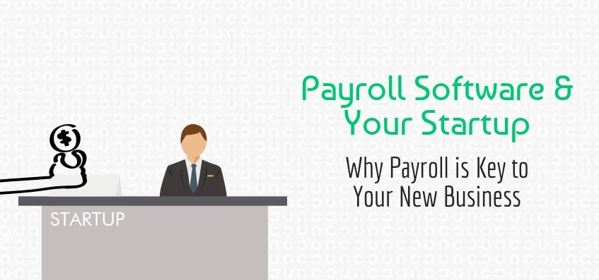 Why payroll is key to your new business
