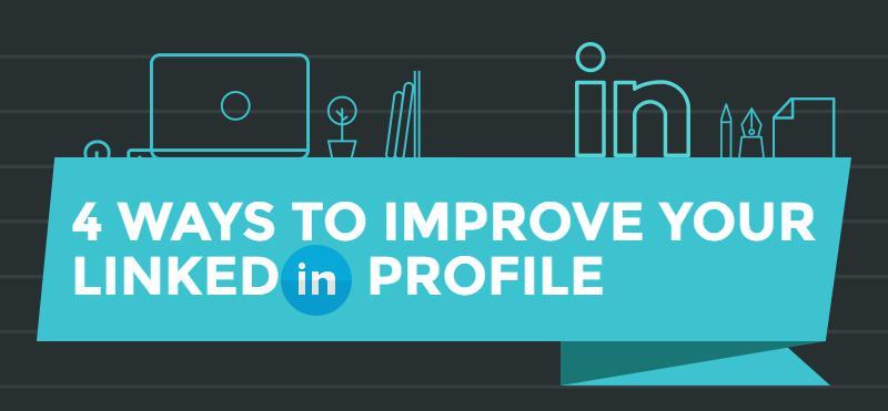 4-ways-to-improve-your-LinkedIn profile