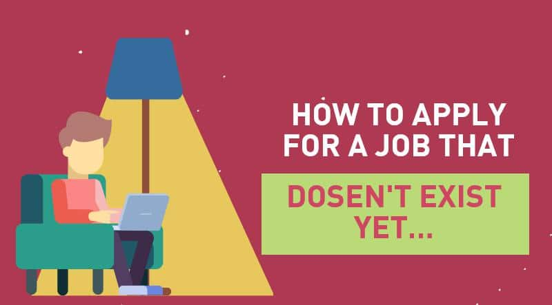 Applying for Jobs That Don't Actually Exist Yet? Here's how.