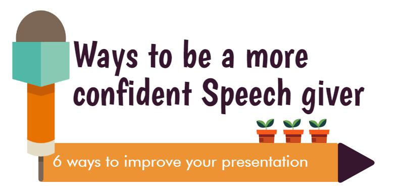 ways to become a more Confident speech giver