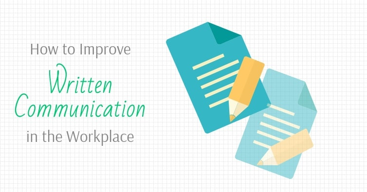 Written communication in the Workplace
