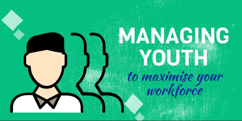 managing youth at work