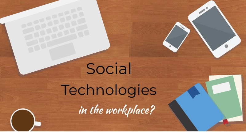Social technologies in the workplace