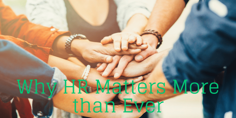 why HR matters more than ever