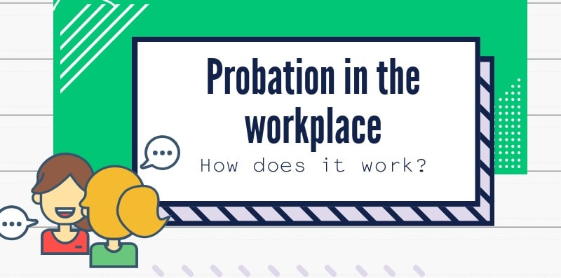Probation in the workplace
