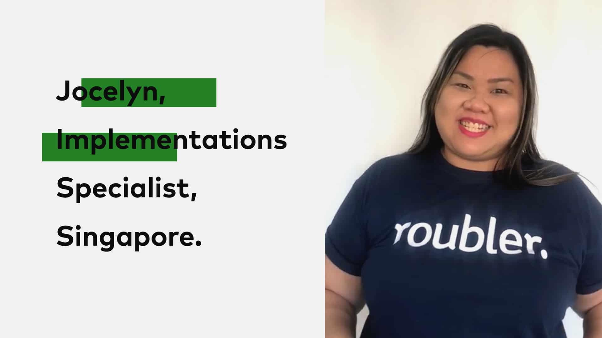 Jocelyn - Roubler Implementations Specialist