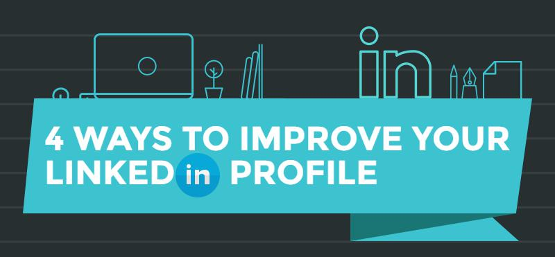 4-ways-to-improve-your-LinkedIn profile