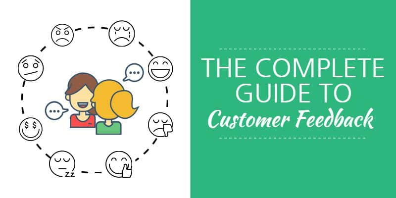 the complete guide to customer feedback