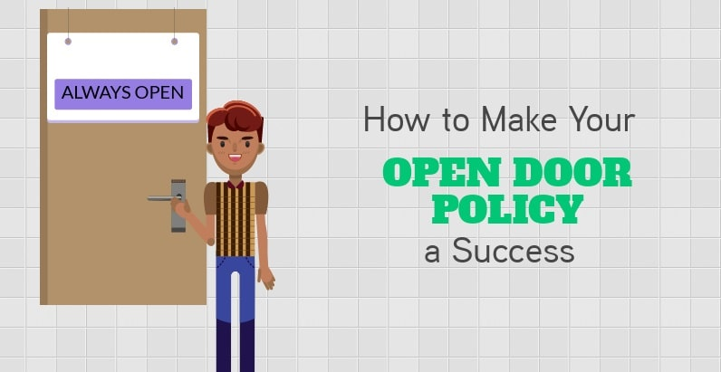 How to make your open door policy a success