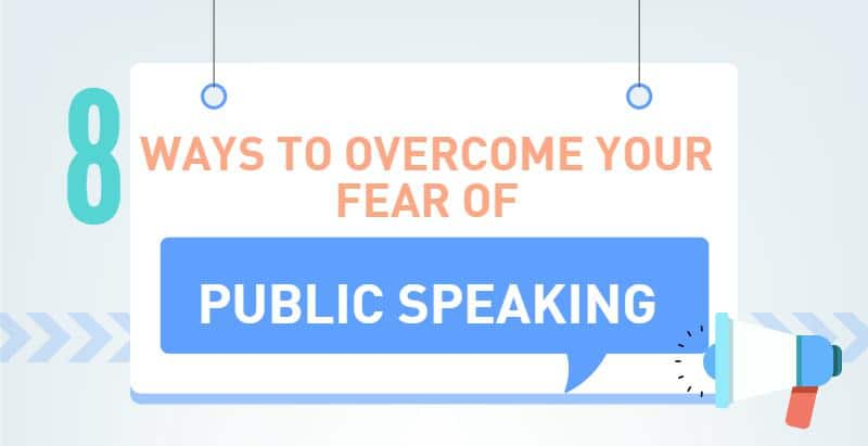 8 ways to overcome your fear of public speaking
